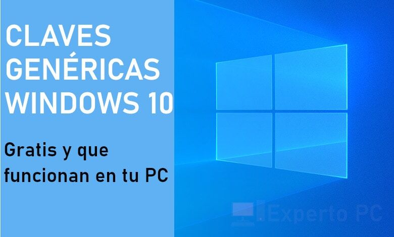 Photo of Claves genéricas de Windows 10 que funcionan y puedes usar gratis