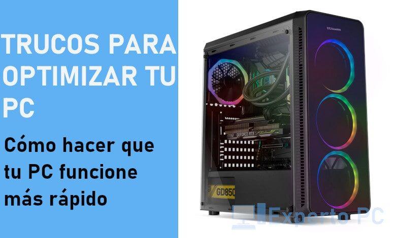 Photo of Trucos para optimizar tu PC fácilmente