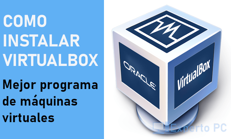 instalar-virtualbox-en-windows-10