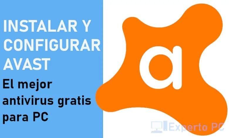 Photo of Como instalar y configurar Avast Free Antivirus en Windows 10 y gratis