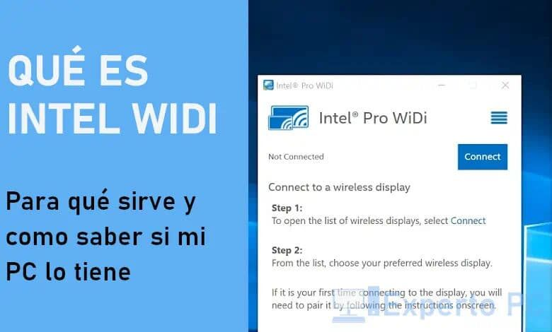 Photo of Intel WiDi, qué es y cómo saber si mi PC lo tiene