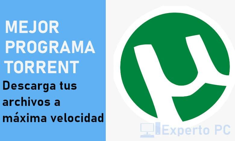 Photo of El mejor programa Torrent + 9 alternativas gratis