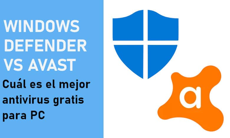 Photo of Windows Defender o Avast Free Antivirus ¿Cuál es mejor?